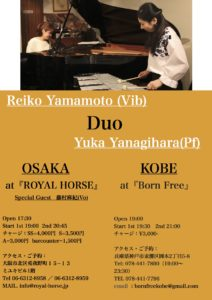 山本玲子(Vib) 柳原由佳(Pf) Duo Live in Osaka & Kobe